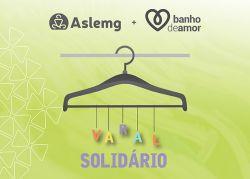 Campanha Varal Solidário 2017 apoia o projeto Banho de Amor
