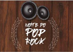 Noite do Pop Rock - Música e gastronomia