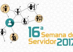 16ª Semana do Servidor