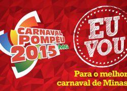 Carnaval 2015 é em Pompéu!
