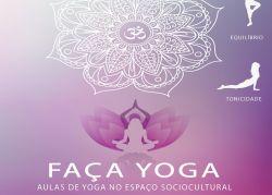 Novo horário da Yoga, no Espaço Sociocultural